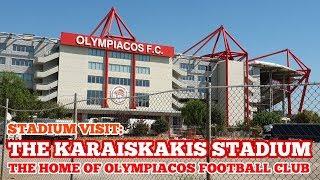 STADIUM VISIT: The Karaiskakis Stadium: The Home of Olympiacos Football Club (Greek Superleague)
