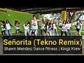 Señorita  Shawn Mendes (Tekno remix) | Dance fitness