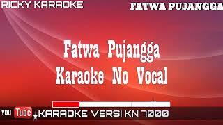 Download Mp3 Karaoke Fatwa Pujangga Karaoke No Vokal