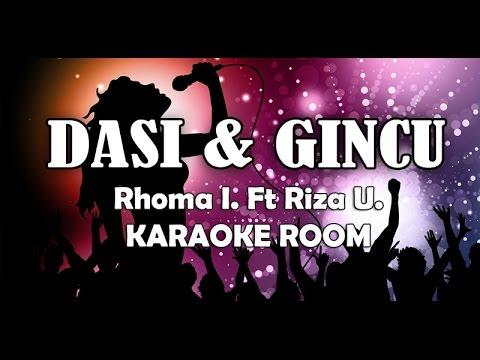 Dasi dan Gincu Karaoke - Rhoma Feat Riza Lirik Lagu Karaoke Dangdut Tanpa Vocal