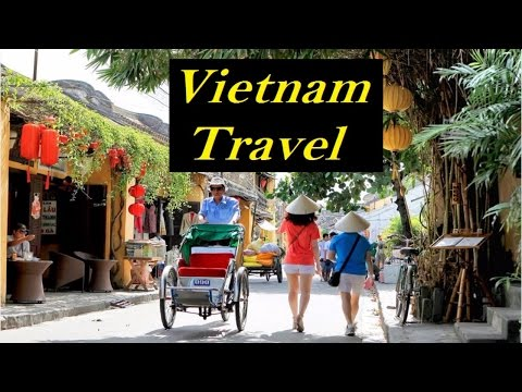Top 15 Vietnam travel tips | Vietnam travel and tourism