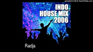 House Music Radja 2006