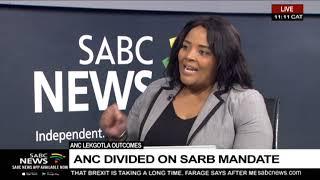 ANC Lekgotla outcomes  | ANC divided on SARB mandate