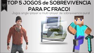 OS 5 MELHORES JOGOS DE SOBREVIVÊNCIA PARA PC FRACO! (ONLINE) + Download