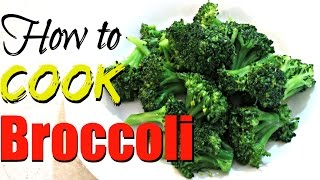 How to cook Broccoli - Easy 5 Minute recipe - PoorMansGourmet