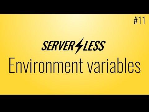 Environment variables (Serverless framework tutorial, #11)