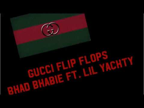 04d4d1cc3819be Bhad Bhabie - Gucci Flip Flops ft. Lil Yachty (Clean Lyrics) (HML ...