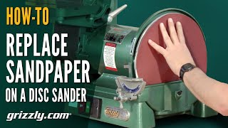 How-to Replace Sandpaper On A Disc Sander
