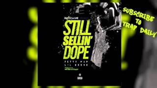Gucci Mane ft Fetty Wap & Lil Reese - Still Sellin Dope Remix (Prod by Metro Boomin)