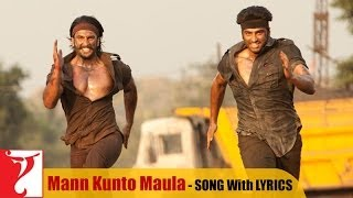 "Lyrical: ""Mann Kunto Maula"" - Full Song with Lyrics - Gunday"