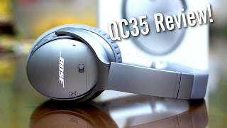 Bose QuietComfort 35 QC35: An HONEST Review (2016)