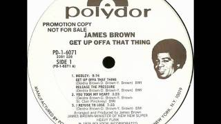 Watch James Brown Get Up Offa That Thing video