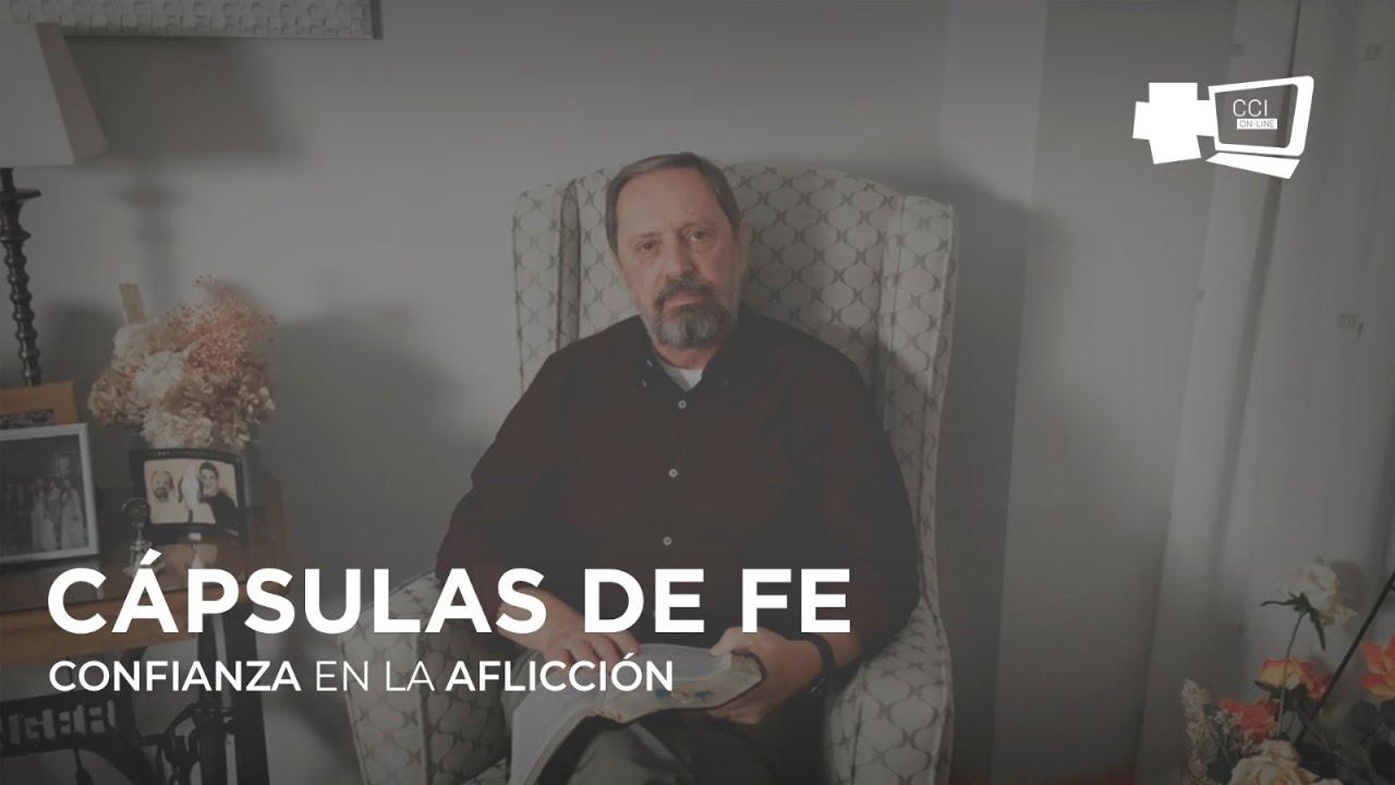 CONFIANZA EN LA AFLICCIÓN (Enrique Pavón)