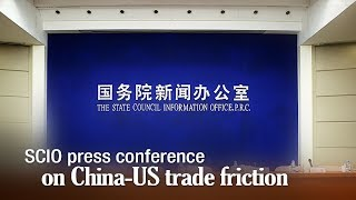 Live: SCIO press conference on China-US trade friction 国新办就中美经贸摩擦白皮书举办发布会