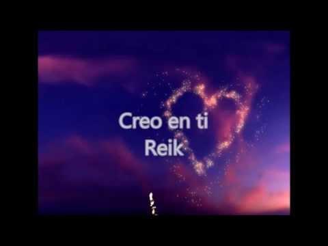 Creo en ti - Reik (letra)
