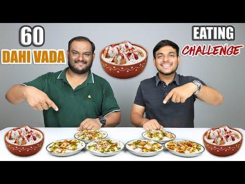 60 DAHI VADA EATING COMPETITION | Dahi Bhalla | Dahi Vada Eating Challenge | Food Challenge