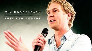 Preek: Huis van Genade - Wim Hoddenbagh