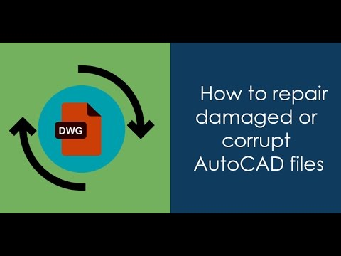 How To Repair Corrupt AutoCAD Drawings