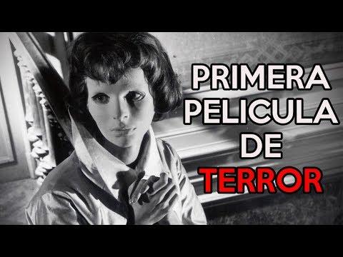 LA PRIMERA PELÍCULA DE TERROR DE TODOS LOS TIEMPOS
