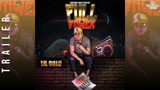 Full Power - LIL GOLU - OFFICIAL TRAILER - Sumit Banga @Raaj Jones  @Black Rose Beatz I Hip Hop