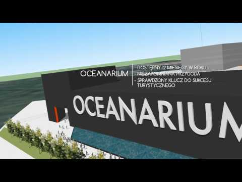 Projekt budowy oceanarium w Świnoujściu