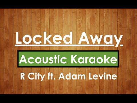 Locked Away - R City ft. Adam Levine | Karaoke Lyrics (Acoustic Guitar Karaoke) Instrumental