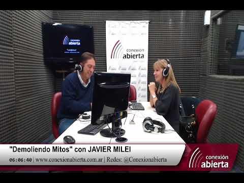 """""""Demoliendo Mitos"""" con JAVIER MILEI 11-05-18 /Radio Conexion Abierta"""