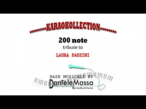 200 note - Laura Pausini - Base Musicale