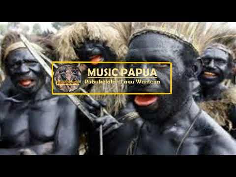 Lagu Daerah Papua ~Pubukelala - Lagu Wamena~