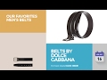 Belts By Dolce Gabbana Our Favorites Men's Belts