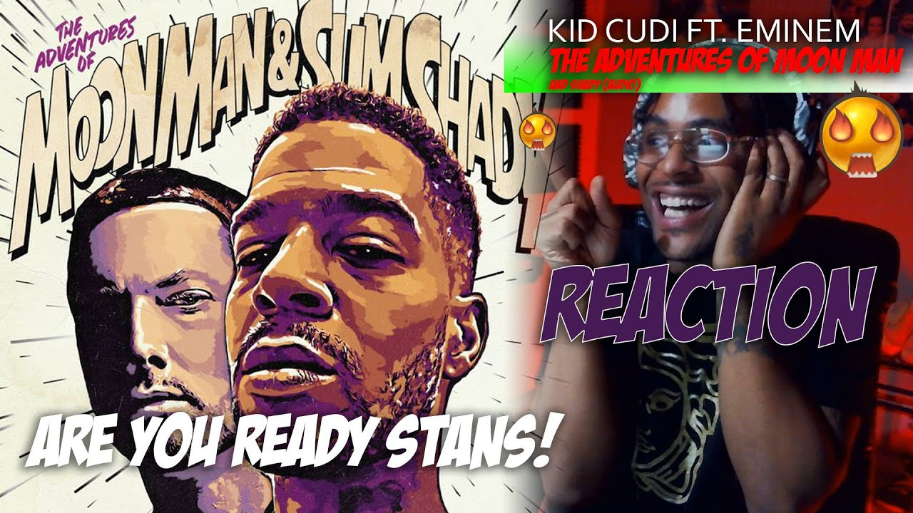 Kid Cudi - The Adventures Of Moon Man & Slim Shady (Lyric Video) ft. Eminem *Reaction* 😱🔥🔥🔥