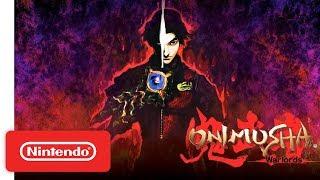 Onimusha: Warlords - Announcement Trailer - Nintendo Switch