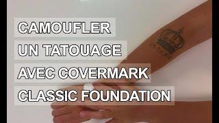 Covermark : camoufler un tatouage avec Covermark Classic Foundation