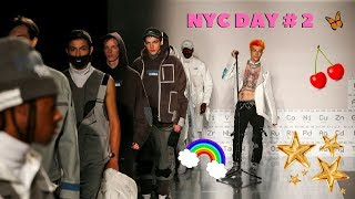NYC DAY #2~ my bf performed at nyfw!!