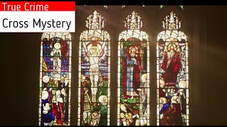 The case of Cross Mystery