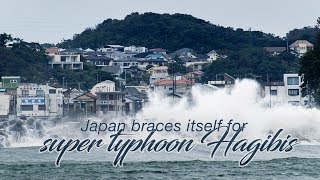 "Live: Japan braces itself for super typhoon Hagibis 台风""海贝思""登陆日本,威力60年来罕见"
