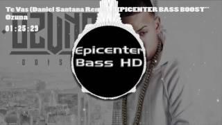 Download Video Ozuna   Te Vas ''EPICENTER BASS BOOST'' MP3 3GP MP4