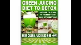 vegetable juice recipes - the best green juice recipes to detox your body naturally