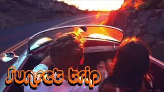 Sunset Trip (HOUSE MIX)