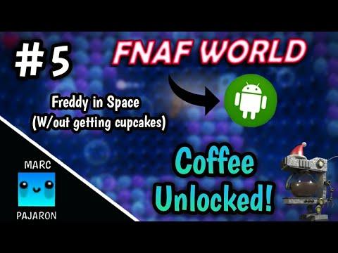 FNaF World (Android)#5 FNaF 57 Gameplay (Coffee Unlocked!)