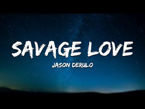 Jason Derulo - Savage Love (Lyrics) [Jawsh 685 Laxed (Siren Beat)]