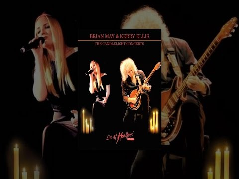 Brian May & Kerry Ellis - The Candlelight Concerts: Live at Montreux, 2013
