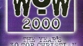 One Of These Days      by      FFH      from      WOW Hits 2000