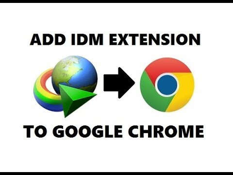 How To Add IDM Extension in Google Chrome 2019 | Easily