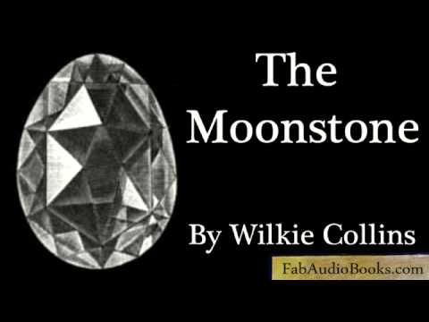 THE MOONSTONE - Part 1 of The Moonstone by Wilkie Collins ...