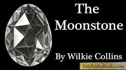 THE MOONSTONE - Part 1 of The Moonstone by Wilkie Collins - Unabridged audiobook - FAB