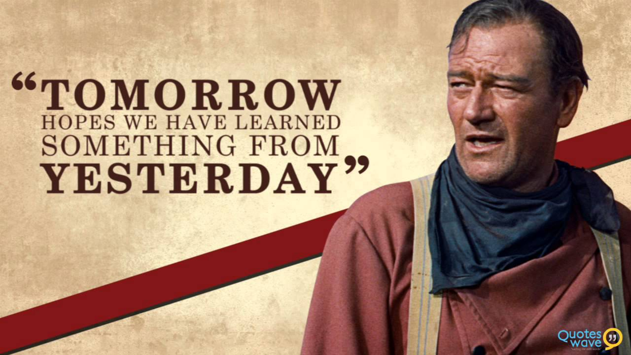 Perfect John Wayne Quotes