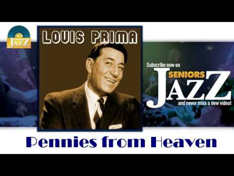 Louis Prima - Pennies from Heaven (HD) Officiel Seniors Jazz