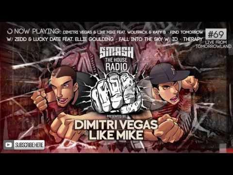Dimitri Vegas & Like Mike - Smash The House Radio #69 - FREE DOWNLOAD