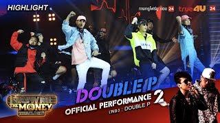 Double P   Team DOUBLE P   Show Me The Money Thailand EP.11